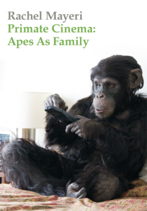 Primate Cinema; Apes as Family (cover)